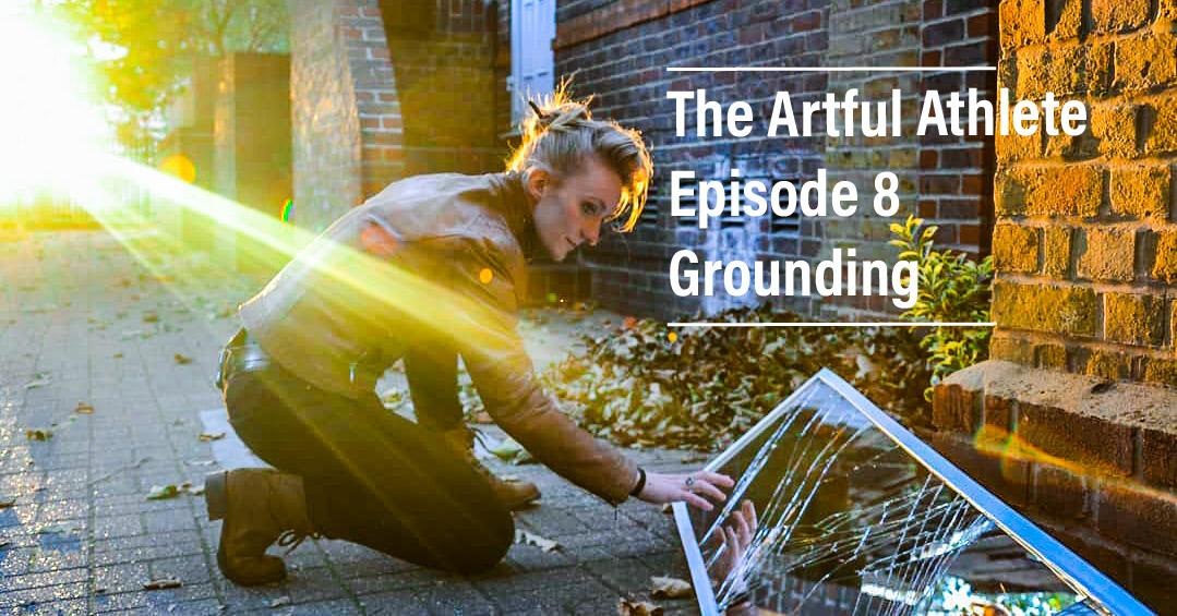 Podcast – Episode 8: Grounding