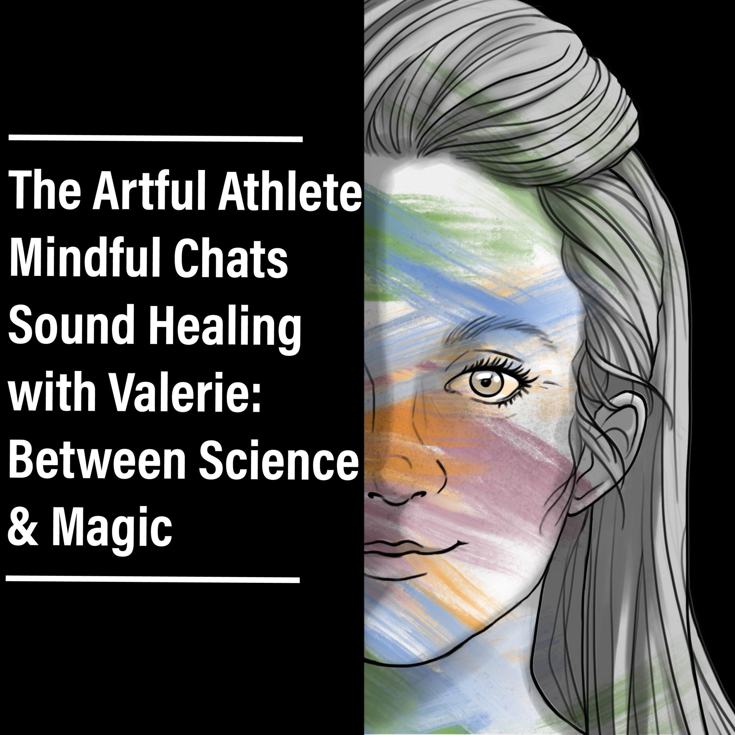 the artful athlete podcast mindful chat vana